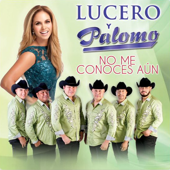 lucero feat palomo single no me conoces aun 2018
