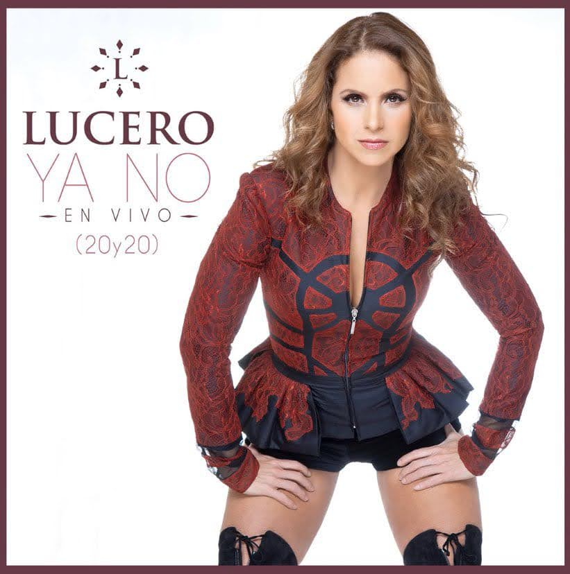 LUCERO single YA NO 20Y20